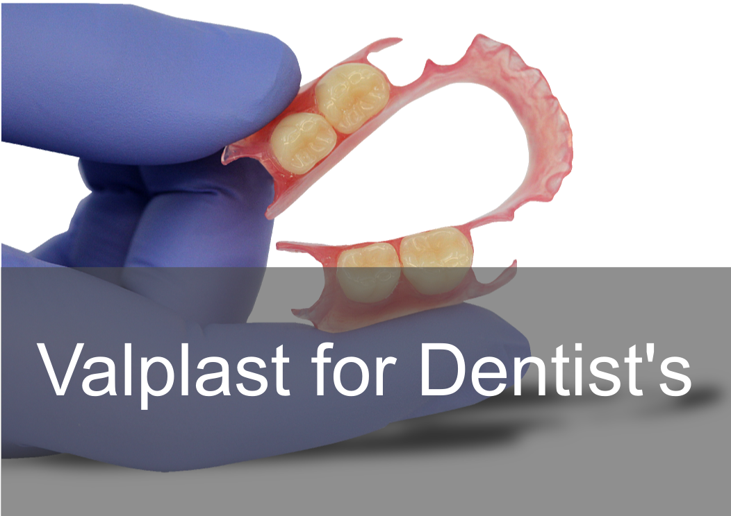 Valplast flexible dentures for Dentists, clinical guide, feautres, clinical help, limitations.